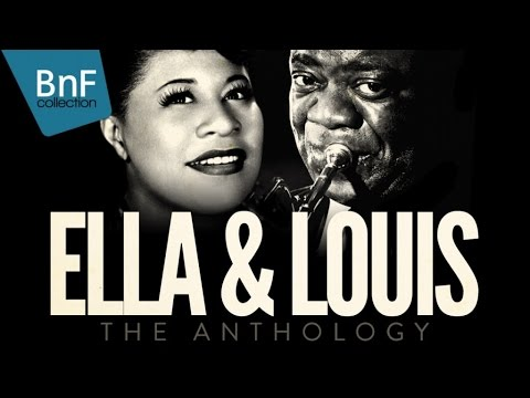 Ella Fitzgerald & Louis Armstrong - The Anthology