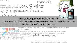 10 Font Keren Xiaomi Miui yang Wajib Kamu Coba + Cara Install tanpa Root Sama Sekali