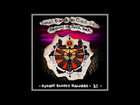 Daniel Dubb & m.O.N.R.O.E. - Around The Black Rock (Original Mix) [Desert Hearts Records]
