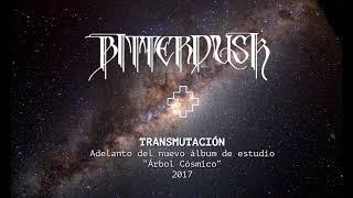 BITTERDUSK - Transmutación (audio)