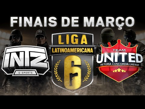 INTZ e-Sports VS Team UNITED - Liga Six (PC) LATAM Finais de Março - Rainbow Six Siege