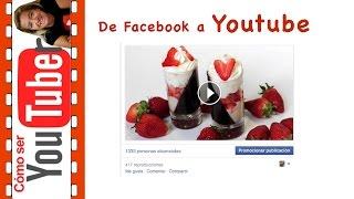 Subir vídeos a Facebook para verlos en Youtube
