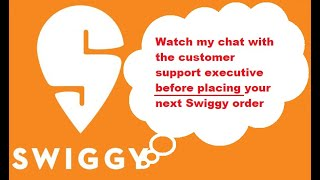 Chat with Swiggy customer support over bad quality food
