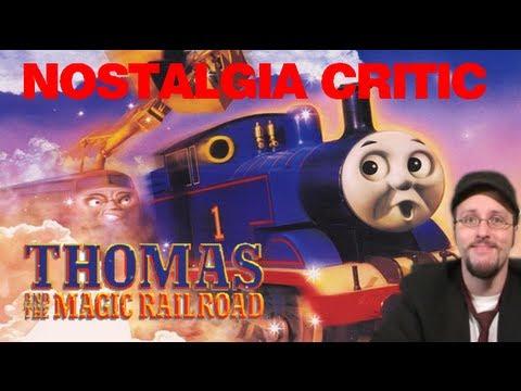 Nostalgia Critic - 'Thomas and the Magic Railroad' Review