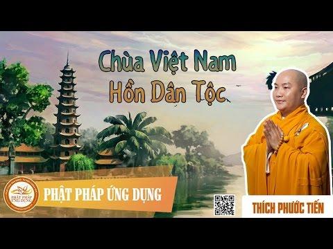Chùa Việt Nam - Hồn Dân Tộc