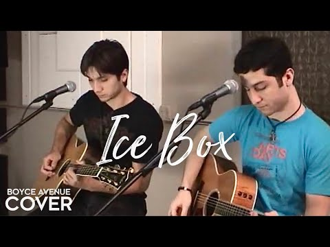 Boyce Avenue - Ice Box