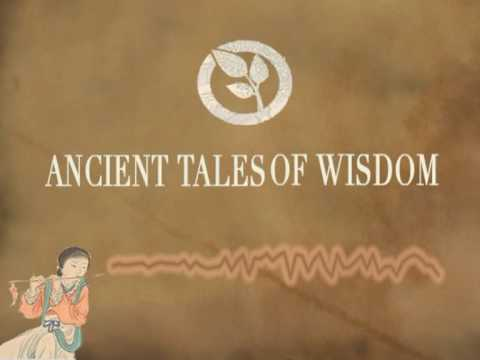 Ancient Tales of Wisdom - Teachings for Enlightening Children Part 2
