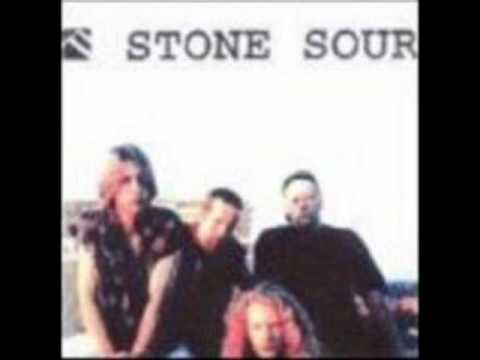 Stone Sour - That