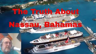 The Truth About Nassau, Bahamas