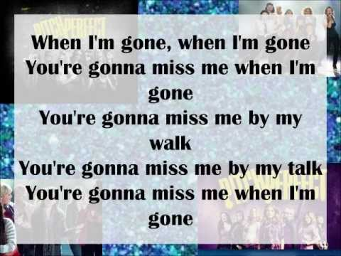 Pitch Perfect-Cups (Youre gonna miss me when Im gone) Lyrics