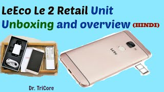 {Hindi/हिंदी} LeEco(Letv) Le 2 Unboxing and hands (Indian Retail Unit)