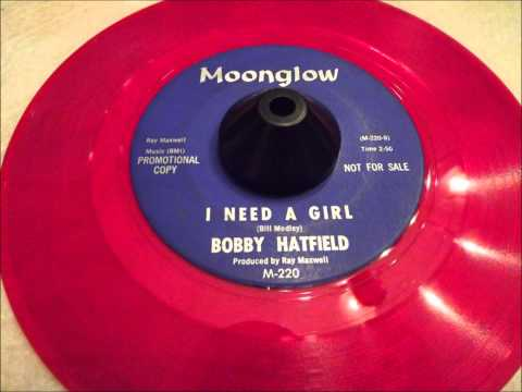 Bobby Hatfield - I Need A Girl - Early Righteous Brothers