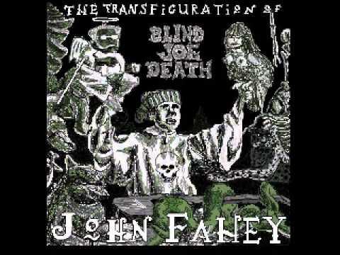 John Fahey 03 I Am The Resurrection video