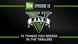 GTA V - GTA 5 'o Clock - 15 Things You Missed in the Trailers