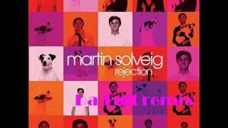 Watch Martin Solveig Rejection video