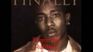 Watch Frisco Kid Rubbers video