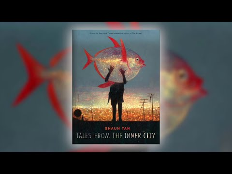 Tales from the Inner City by Shaun Tan   Book Trailer
