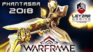 Phantasma Build 2018 (Guide) - Revenant's Might (Warframe Gameplay)