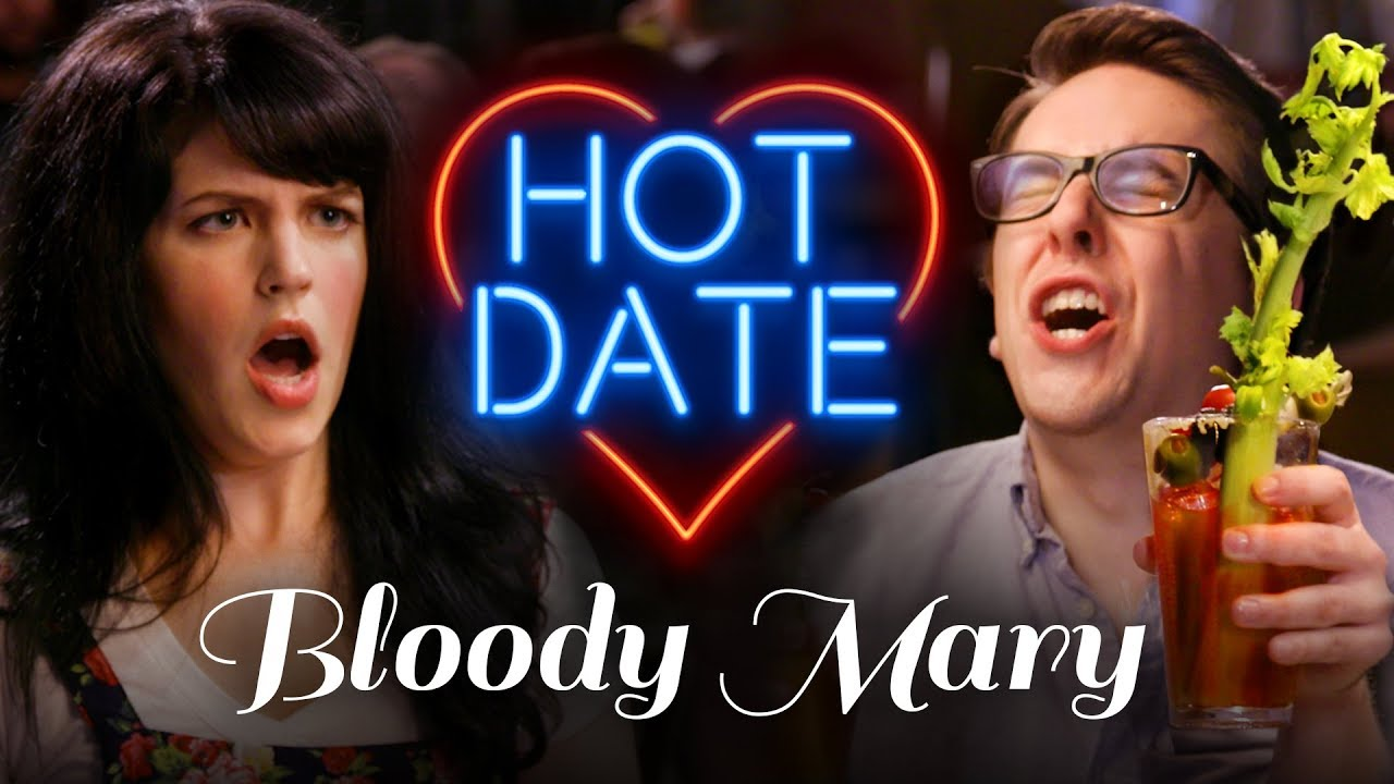 Hot Date | Bloody Marys Are Disgusting