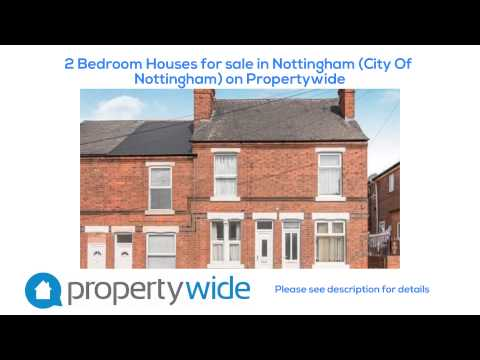2 Bedroom Houses for sale in Nottingham (City Of Nottingham) on Propertywide