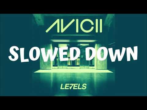 Avicii - Levels (Slowed Down)