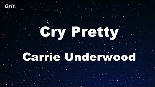 Download Lagu Cry Pretty - Carrie Underwood Karaoke 【With Guide Melody】 Instrumental Gratis STAFABAND