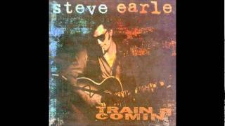 Watch Steve Earle Sometimes She Forgets video