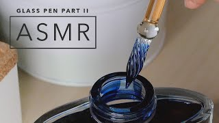 Glass Pen ASMR Part 2: J. Herbin Straight Frosted Glass Dip Pen