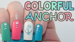 Colorful Anchor Nails Tutorial