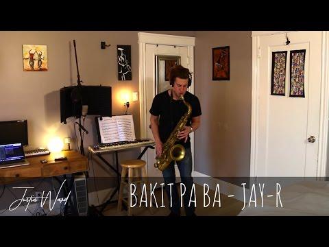 Justin Ward- Bakit Pa Ba (Jay-R)