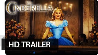 CINDERELLA - Offizieller Trailer deutsch | German - Disney HD