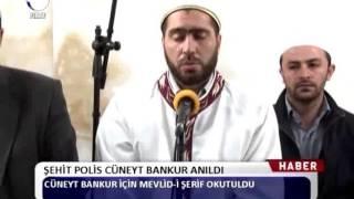 Kanal Fırat Haber - Şehit Polis Cüneyt Bankur Anıldı