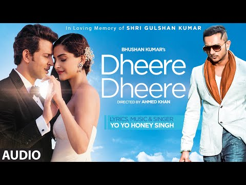 Dheere Dheere Se Meri Zindagi FULL AUDIO Song - Hrithik Roshan, Sonam Kapoor | Yo Yo Honey Singh thumbnail