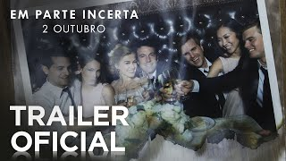 """Em Parte Incerta"" - Trailer Oficial Legendado (Portugal)"