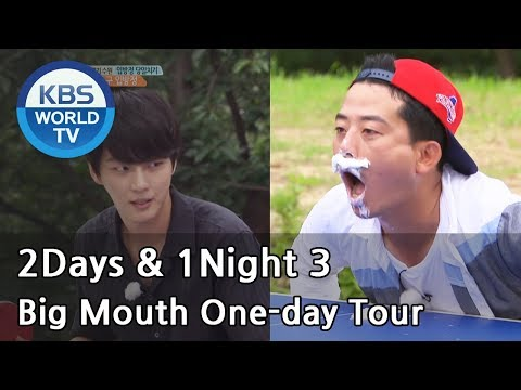 2 Days & 1 Night - Season 3 : Big Mouth One-day Tour [ENG/THA/2017.08.13]