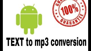 How do convert TEXT FILE to MP3 .