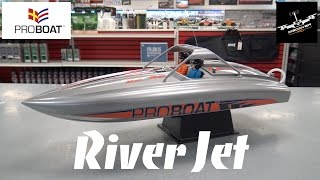 Pro Boat River Jet Boat RTR | Unbox and Overview