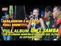 HANA MONINA FULL ALBUM 2017 ~ OM L SAMBA LIVE SAMBIREJO PONGGOK BLITAR 05 SEPTEMBER 2017
