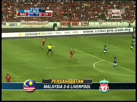 Malaysia vs Liverpool ( Friendly match)