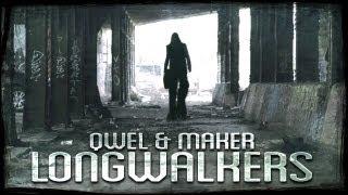 Qwel & Maker - Long Walkers