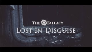 THE FALLACY - Lost In Disguise