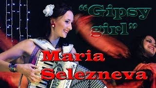 """Gipsy Girl"" - Accordeon - Maria Selezneva"
