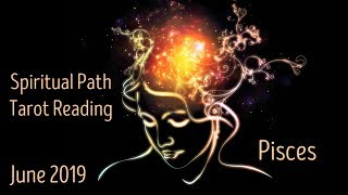 "Pisces - Spirit says, 'Do it!"" - Spiritual Path Reading June 2019"