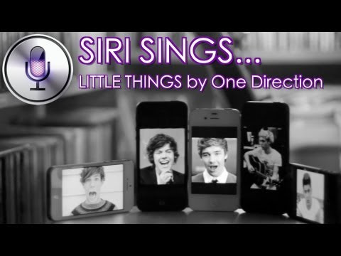Siri Sings... 'Little Things' by One Direction