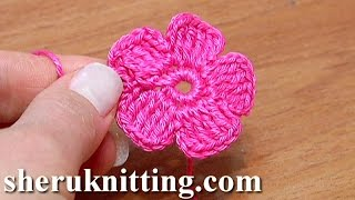 Crochet Small Five-Petal Flat Flower Tutorial 28 Part 2 of 2 Come fiori all