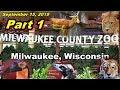 Visit Milwaukee County Zoo, Milwaukee, WI (9-15-19)   Part 1