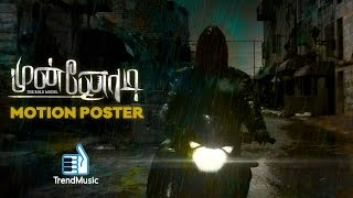Munnodi - Official Motion Poster