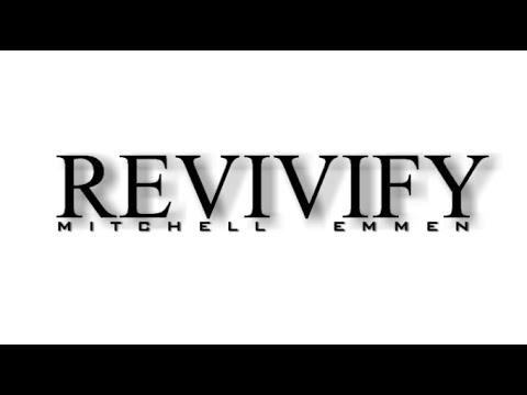Mitchell Emmen - Revivify