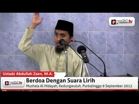 Adab Dalam Berdoa, Berdoa Dengan Suara Lirih - Abdullah Zaen
