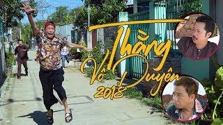 THẰNG VÔ DUYÊN 2018 - Bảo Chung, Hồng Tơ, Việt Mỹ, Thanh Bắc
